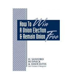 How To Win A Union Election - In Less Than 20 Minutes: